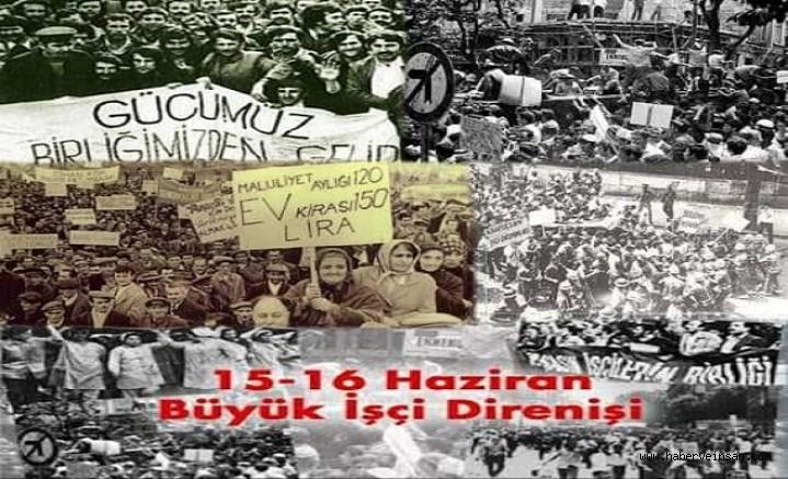 15-16 Haziran işçi direnişinin 50'nci yılında, Eğitim-Sen'den açıklama