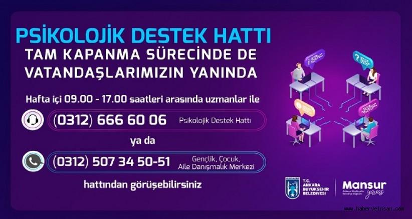 Ankara Büyükşehir Psikolojik Destek Hattı, Tam Kapanmada da Hizmet Veriyor