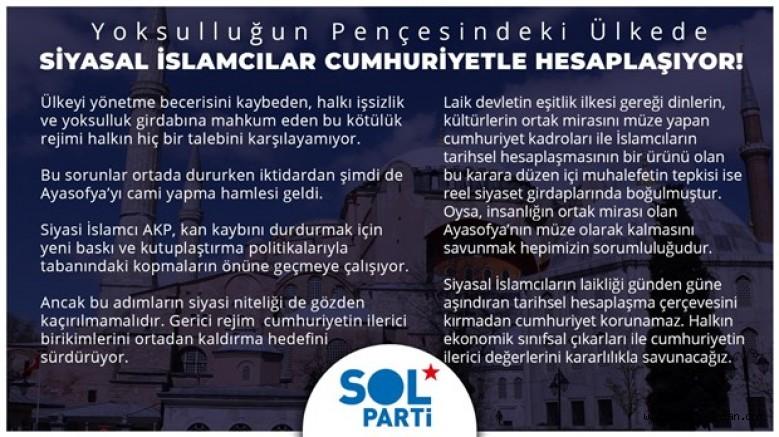 SOL Partiden, Ayasofya Müze Kalmalı Açıklaması